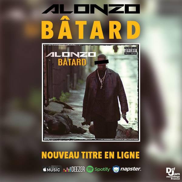 """Découvrez """" Bâtard """", le nouveau single d'Alonzo"""