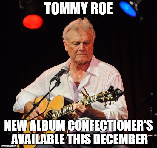 Tommy Roe - Confectioner's
