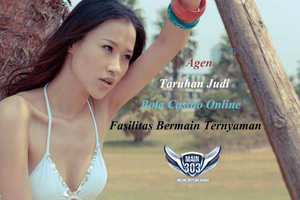 Agen Taruhan Judi Bola Casino Online Fasilitas Bermain Ternyaman