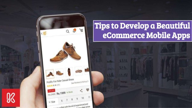 Develop a Beautiful eCommerce Mobile Apps