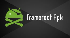 Framaroot APK - Framaroot App Download free Latest Version