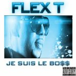 Flex-t-Je suis le boss+RAF (SON) | Coverglow.com