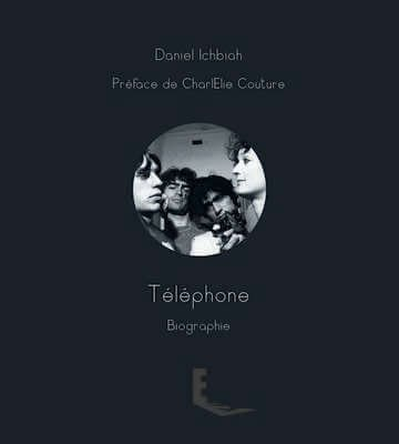 Telephone, la biographie du groupe - interviews exclusives