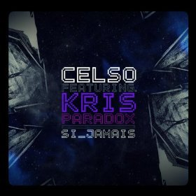 Si jamais (feat. Kris Paradox) [Album version]: Celso: Amazon.fr: Téléchargements MP3