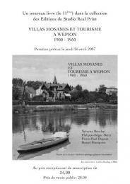 Wépion - Villas mosanes et tourisme 1900 - 1950