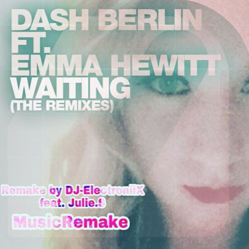 Waiting, Emma Hewitt/Remake Music