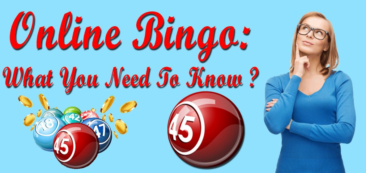 Online Bingo: What You Need To Know