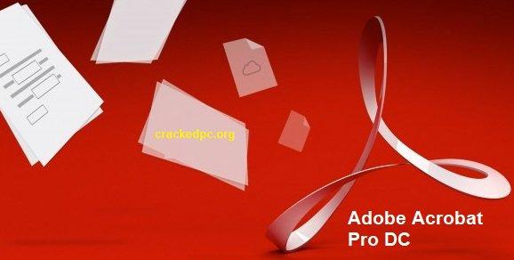 Adobe Acrobat Pro Dc Crack + Serial Number With License Key Download