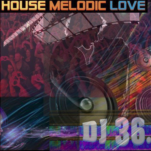 house Melodic Love