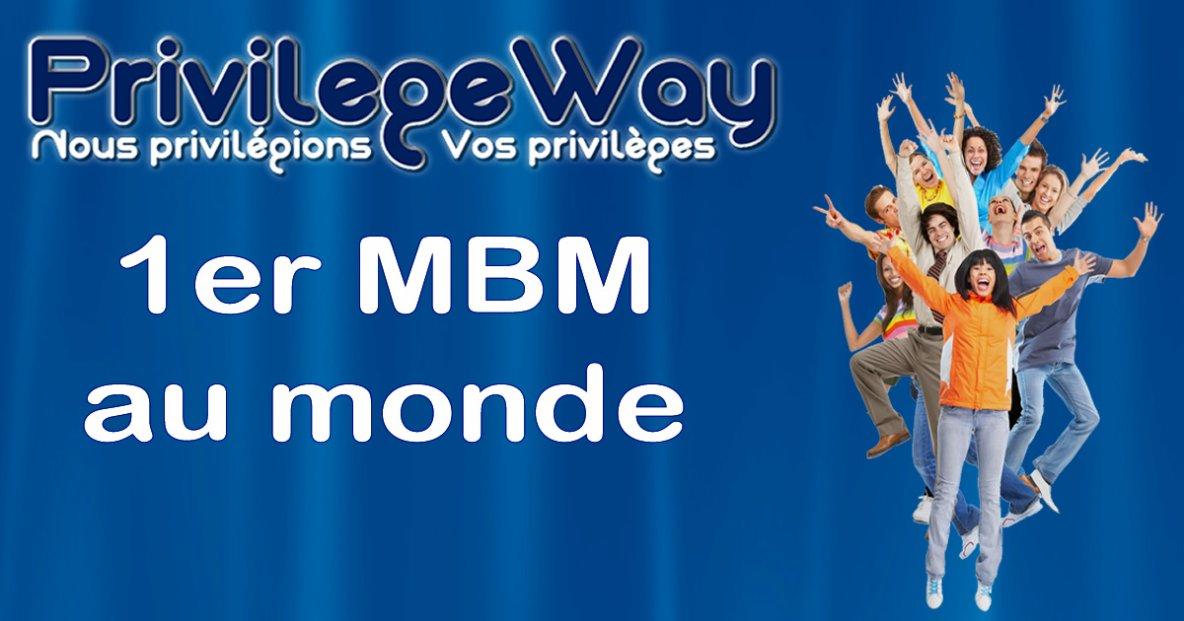 Découvrez PrivilegeWay - 1er MBM au monde