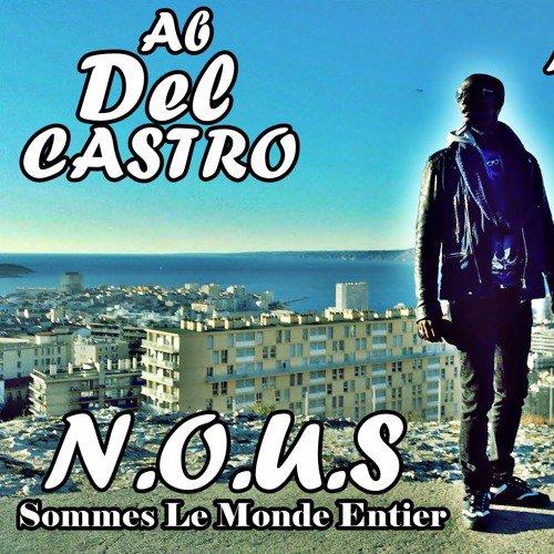 MysterMix - Remix N.O.U.S (Sommes Le Monde Entier) Ab Del Castro & Hasheem ResteSlow