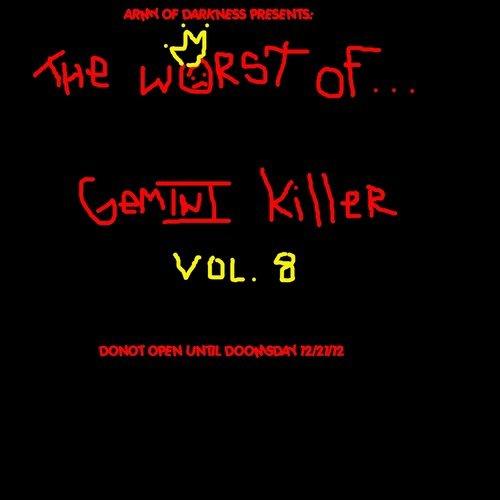 Free Mixtapes: GEMINI KILLER - The Worst Of Gemini Killer Vol.8 (FREE DOWNLOAD) - UPLOAD MIXTAPES