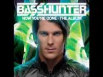 Basshunter - Now You're Gone feat. DJ Mental Theo's... (HQ)