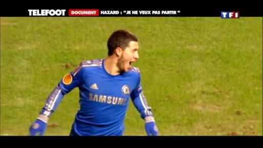 Téléfoot - Document - Hazard : Je suis bien à Chelsea
