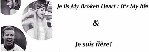 My Broken Heart : It's my life