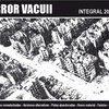 INTEGRAL 2006-2011, by Horror Vacuii