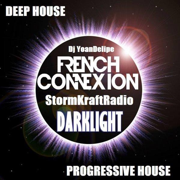 @YoanDelipe - French Connection 1 [DARKLIGHT]