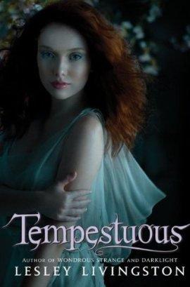 Wondrous Strange, tome 3 : Tempestuous de LesleyLivingston