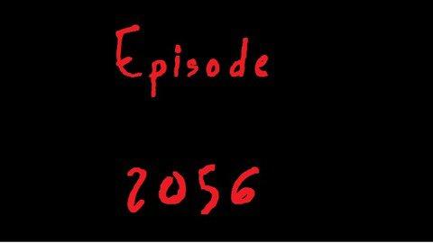 Episode 2056