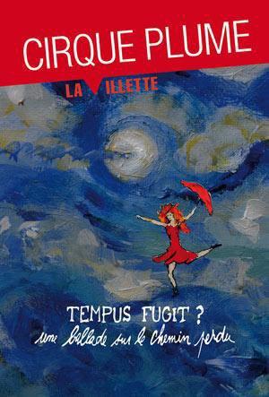 Cirque Plume 30 ans déjà ! un succés !!!