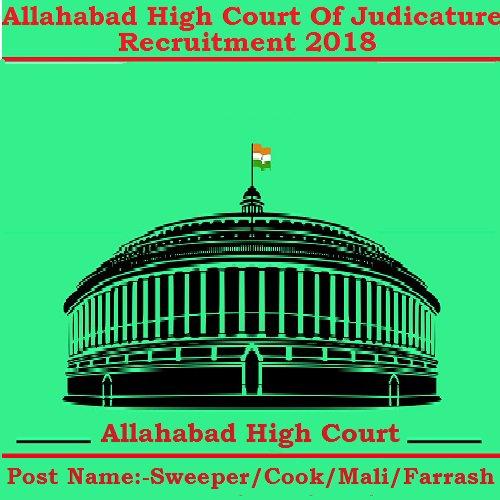 Allahabad High Court Recruitment   91 Vacancies For Judicature