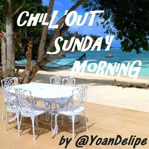 YoanDelipe - Chill'Out Sundays