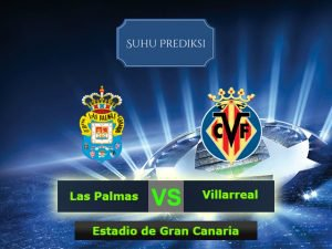 Prediksi Bola Las Palmas Vs Villarreal 18 Maret 2017