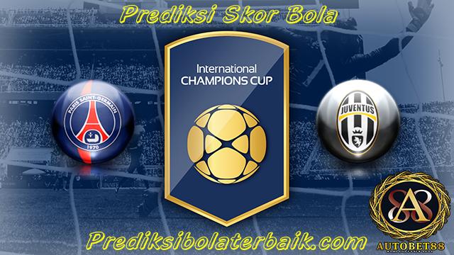 Prediksi PSG vs Juventus 27 Juli 2017 - Prediksi Bola