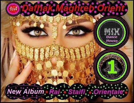 Dafhak Mix dance/house party orientale 2014 by Dafhak maghreb orient PROD