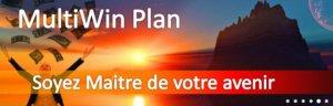 """MULTIWIN PLAN """"Multi-sources de gains en royalties - * Accueil MultiWin Plan l'Info en Vidéo"""