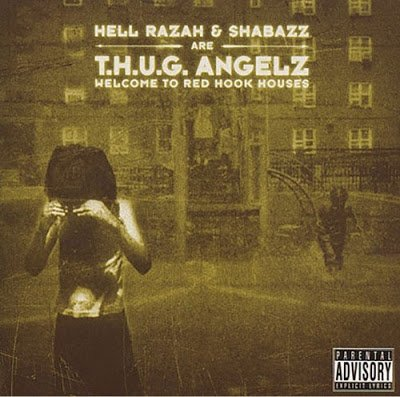 T.H.U.G. Angelz - Welcome To Red Hook Houses