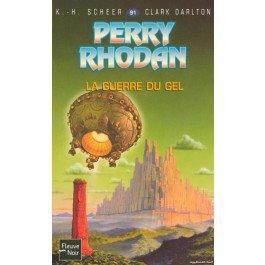 La guerre du gel - Perry Rhodan - K-H Scheer, Clark Darlton - 9782265076914 - Livre