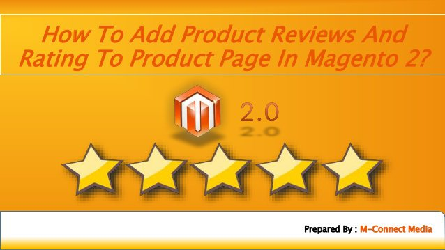 How to Add Product Reviews and Rating in your Magento 2 Website?