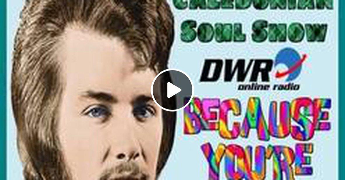 Caledonian Soul Show 24.01.18.