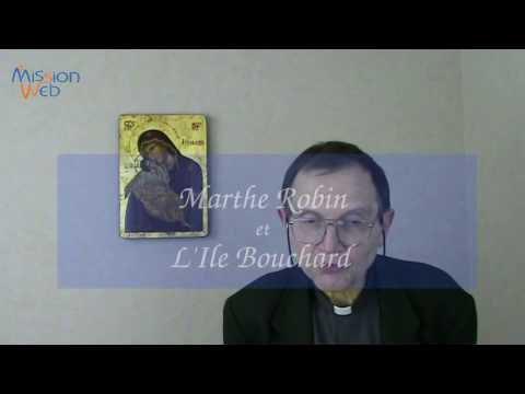 Marthe ROBIN et l'Ile BOUCHARD – P. F-J LEROY