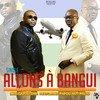Écoutez un extrait et téléchargez Allons à Bangui (feat. Papou Antipallu) - Single sur iTunes. Consultez les notes et avis d'autres utilisateurs.