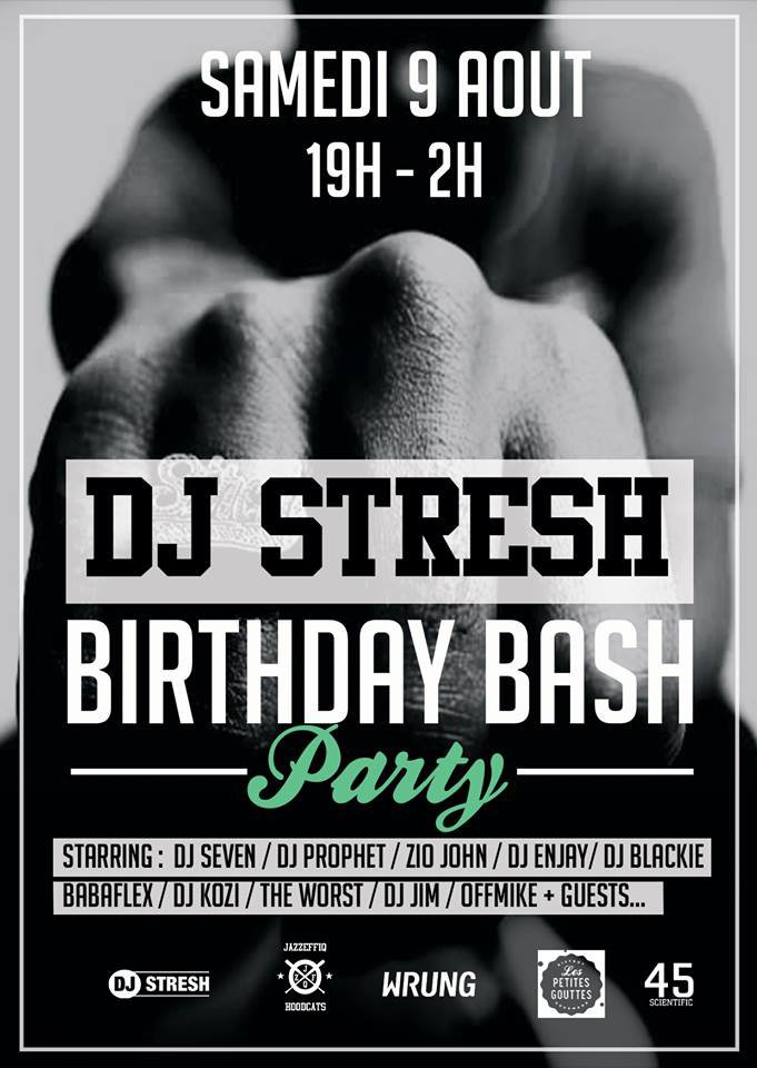 Birthday Bash Party de Dj Stresh @paris - RDVSTREET.COM