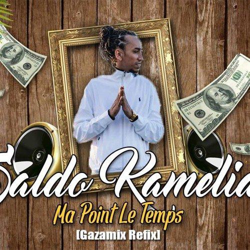 Saldokamelia - Ma Poin Le Temp[Gazamix Refix] - SoundCloud