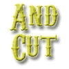 And Cut