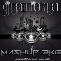 Dj Yannick Yan - Mashup 2K13