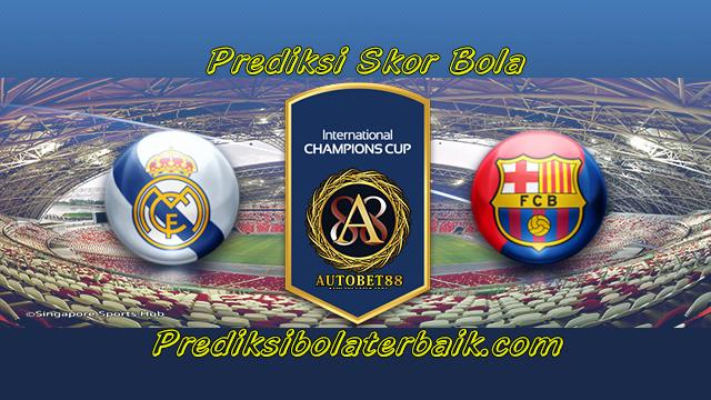 Prediksi Real Madrid vs Barcelona 30 Juli 2017 - Prediksi Bola