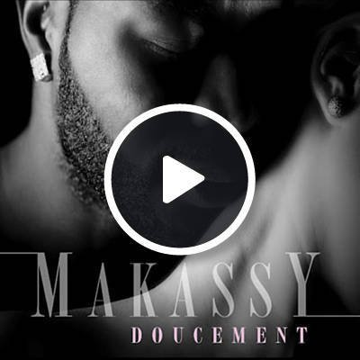 Doucement by Makassy