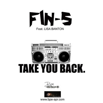 TAKE YOU BACK BY FIN-StheCEO feat. LISA BANTON, by FIN-StheCEO