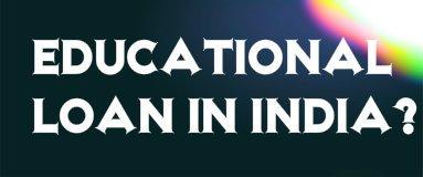 Best Bank for Education Loan – जानिए कौन बैंक कितना Education Loan?