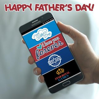 Father's Day For Android ~ Star Royal Games