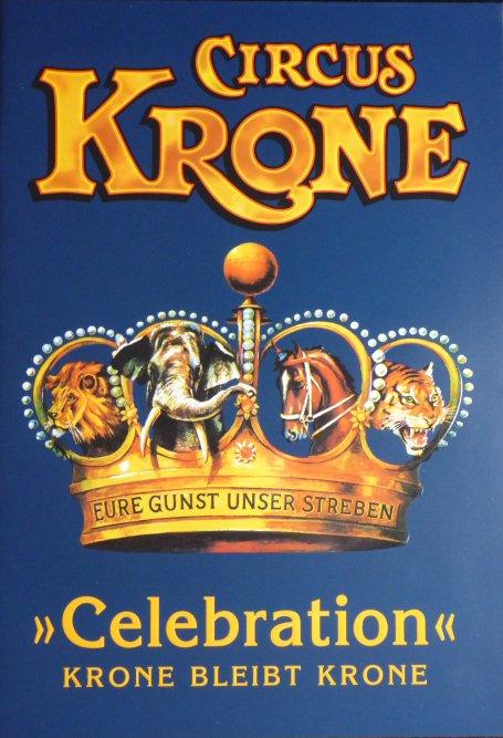 A vendre / On sale / Zu verkaufen / En venta / для продажи :  Programme Circus KRONE 2011 Celebration 2ème édition