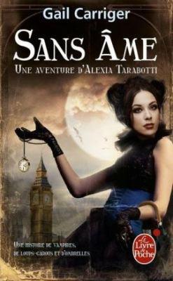 Le Protectorat de l'ombrelle, tome 1 : Sans âme de GailCarriger