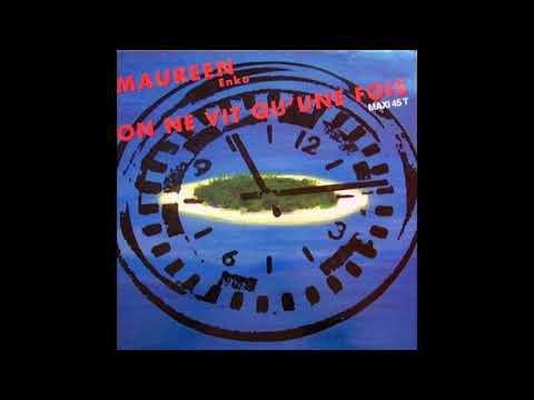 Maureen Enko – On Ne Vit Qu'Une Fois ( French Digital / Synth Pop 1989 )