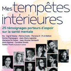 """Livre """"Mes tempêtes intérieures"""": 25 personnalités québécoises se confient sur leurs troubles de santé mentale"""
