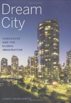 Dream City: Vancouver and the Global Imagination free ebook